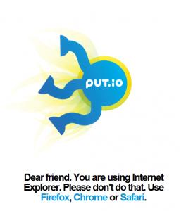 put.io Internet Explorer splash page